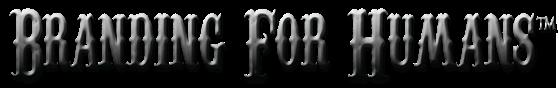 BrandingForHumans.com